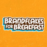 Brand Flakes for Breakfast